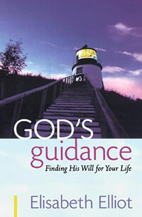 Gods Guidance Finding His Will for Your Life
