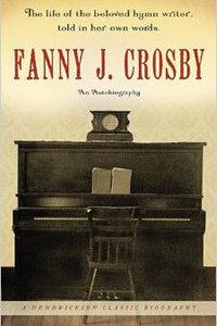 HCB Fanny J. Crosby: An Autobiography