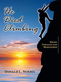 He Died Climbing: Poetic Thoughts & Meditations