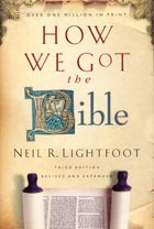 How We Got The Bible - 3rd Ed PB