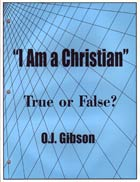 I Am a Christian True or False?  ECS