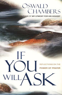 If You Will Ask: Reflections On Prayer