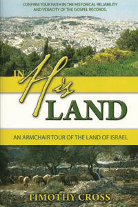 In His Land: Armchair Tour of the Holy Land