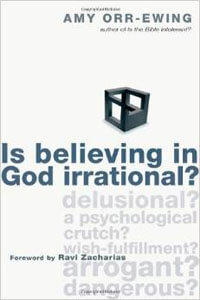 Is Believing In God Irrational?