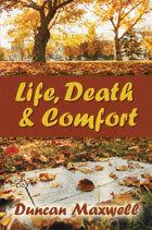 Life Death & Comfort