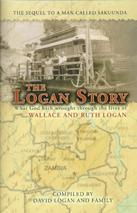Logan Story, The (Story of Wallace and Ruth Logan)