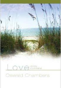 Love: A Holy Command O/P