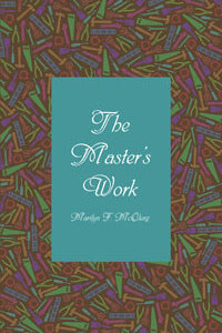 Masters Work, The