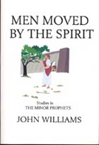 Men Moved by the Spirit (Studies in the Minor Prophets) ECS