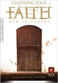 Choosing Your Faith New Testament NLT