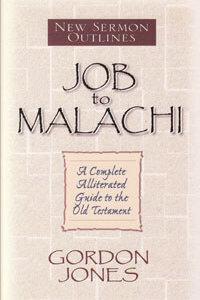 New Sermon Outlines: Job - Malachi