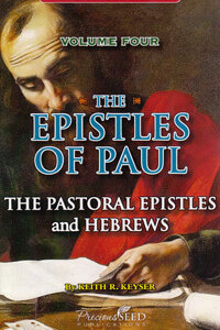 NT Overview Vol 4 Epistles of Paul Part 3