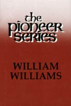Pioneer Series William Williams
