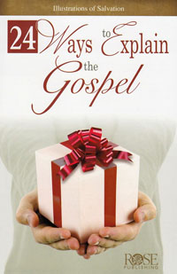 Pamphlet: 24 Ways To Explain the Gospel