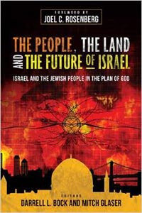 People the Land and the Future of Israel,The