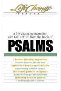 Psalms (Life Change Series Bible Study)