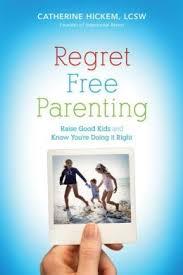 Regret Free Parenting*