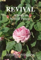 Revival A Study in Biblical Patterns