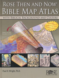Rose Book Then And Now Bible Map Atlas HC