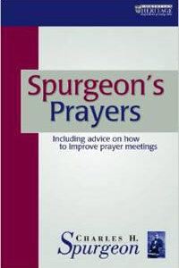 Spurgeons Prayers