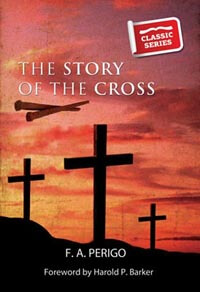 Story Of The Cross - CLASSIC SERIES
