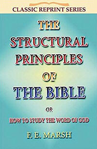 Structural Principles of the Bible CLASSIC REPRINT SERIES