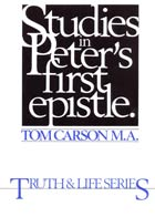 Studies in Peters First Epistle