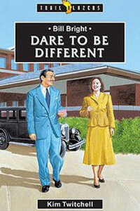 TBS Bill Bright: Dare to Be Different
