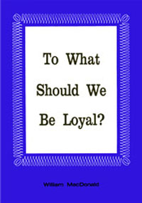 To What Should We Be Loyal? (booklet)  ECS