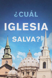 Tract: Which Church Saves SPANISH cual iglesia salva?