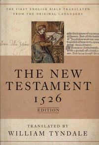 Tyndale New Testament: 1526 Edition