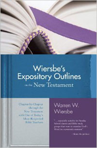 Wiersbes Expository Outlines on the New Testament HC