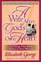 Wife After Gods Own Heart Growth & Study Guide, A