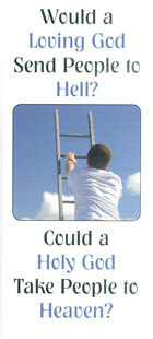 Tract: Would a Loving God Send People to Hell? (50 pkg)