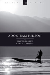 Adoniram Judson Devoted For Life