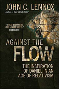 Against the Flow: The Inspiration of Daniel in an Age of Rel