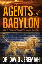 Agents Of Babylon: Prophecies of David Tells Us of End Times