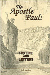 Apostle Paul: His Life & Letters, The