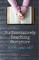 Authoritatively Teaching Scripture Is It The Womans Role?