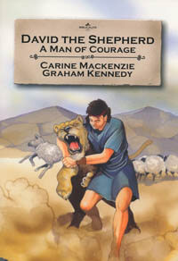 David The Shepherd: Man of Courage (Bible Wise Series)