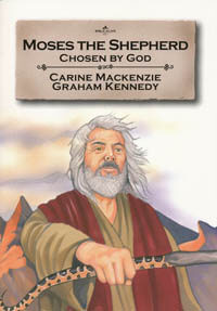 Moses The Shepherd Chosen By God (Bible Wise Series)