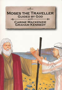 Moses The Traveller Guided By God (Bible Wise Series)