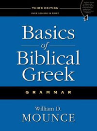 Basics of Biblical Greek Grammar (3rd Edition) HC