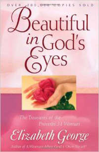 Beautiful in Gods Eyes The Treasures of Proverbs 31