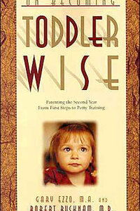 On Becoming Toddler Wise