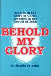 Behold My Glory: John