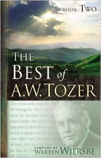 Best of A. W. Tozer, The (Book 2)