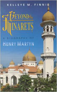 Beyond The Minarets (Henry Martyn)