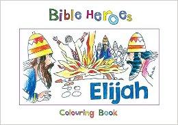 Bible Heroes Elijah Coloring Book