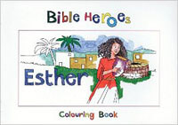 Bible Heroes Esther Coloring Book